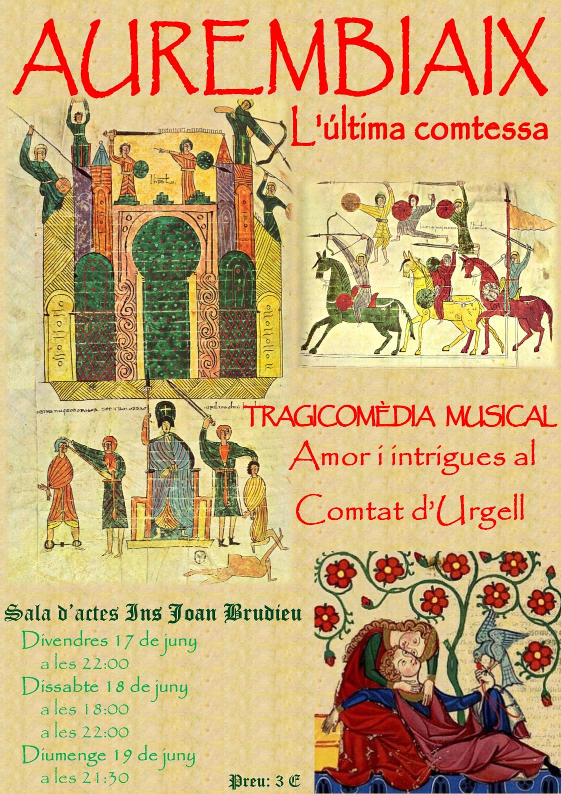 Tragicomèdia musical: Aurembiaix: l'última comtessa